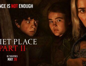 """A Quiet Place Part II"" – Final Trailer"