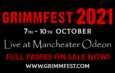 Grimmfest Announces 2021 Dates, Venue Partner, Special Guest, Awards Jury & the Return of Live Screenings!