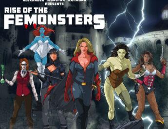 Horror-Superhero Comic Book Rise Of The Femonsters Launches On Kickstarter
